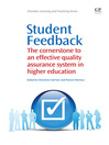 Student Feedback (eBook): The Cornerstone to an Effective Quality Assurance System in Higher Education