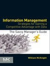 Information Management (eBook): Strategies for Gaining a Competitive Advantage with Data