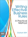 Writing Effective Business Rules (eBook)