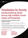 Virtualization for Security (eBook): Including Sandboxing, Disaster Recovery, High Availability, Forensic Analysis, and Honeypotting