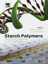 Starch Polymers (eBook): From Genetic Engineering to Green Applications