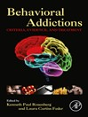 Behavioral Addictions (eBook): Criteria, Evidence, and Treatment