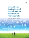 Instructional Strategies and Techniques for Information Professionals (eBook)