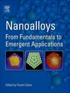 Nanoalloys (eBook): From Fundamentals to Emergent Applications