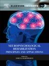 Neuropsychological Rehabilitation (eBook): Principles and Applications