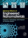 Adverse Effects of Engineered Nanomaterials (eBook): Exposure, Toxicology, and Impact on Human Health