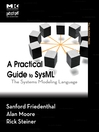A Practical Guide to SysML (eBook): The Systems Modeling Language