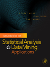 Handbook of Statistical Analysis and Data Mining Applications (eBook)