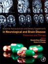 Bioactive Nutraceuticals and Dietary Supplements in Neurological and Brain Disease (eBook): Prevention and Therapy