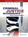 Criminal Justice Internships (eBook): Theory Into Practice