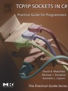 TCP/IP Sockets in C# (eBook): Practical Guide for Programmers