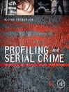 Profiling and Serial Crime (eBook): Theoretical and Practical Issues