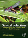 Sexual Selection (eBook): Perspectives and Models from the Neotropics