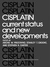 Cisplatin (eBook): Current Status and New Developments