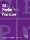 Oil Sand Production Processes (eBook)