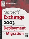 Microsoft® Exchange Server 2003 Deployment and Migration (eBook)