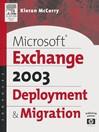 Microsoft® Exchange Server 2003 Deployment and Migration (eBook)