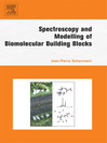 Spectroscopy and Modeling of Biomolecular Building Blocks (eBook)