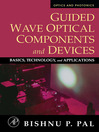 Guided Wave Optical Components and Devices (eBook): Basics, Technology, and Applications