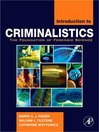 Introduction to Criminalistics (eBook): The Foundation of Forensic Science