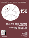 Coal and Coal-Related Compounds (eBook): Structures, Reactivity and Catalytic Reactions