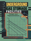 Underground Gas Storage Facilities (eBook): Design and Implementation