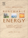 Renewable Energy (eBook): Its Physics, Engineering, Use, Environmental Impacts, Economy and Planning Aspects