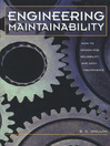 Engineering Maintainability (eBook): : How to Design for Reliability and Easy Maintenance