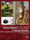 Animal Models for the Study of Human Disease (eBook)