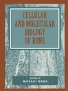 Cellular and Molecular Biology of Bone (eBook)