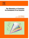 The Chemistry of Evolution (eBook): The Development of our Ecosystem