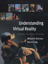 Understanding Virtual Reality (eBook): Interface, Application, and Design