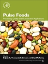 Pulse Foods (eBook): Processing, Quality and Nutraceutical Applications