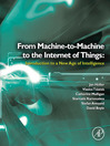 From Machine-to-Machine to the Internet of Things (eBook): Introduction to a New Age of Intelligence