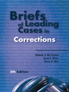 Briefs of Leading Cases in Corrections (eBook)