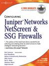 Configuring Juniper Networks NetScreen & SSG Firewalls (eBook)