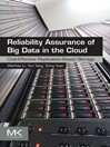 Reliability Assurance of Big Data in the Cloud (eBook): Cost-Effective Replication-Based Storage
