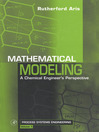 Mathematical Modeling (eBook): A Chemical Engineer's Perspective