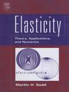 Elasticity (eBook): Theory, Applications, and Numerics