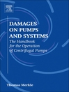 Damages on Pumps and Systems (eBook): The Handbook for the Operation of Centrifugal Pumps