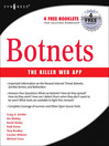 Botnets (eBook): The Killer Web Applications