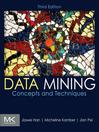 Data Mining (eBook): Concepts and Techniques: Concepts and Techniques