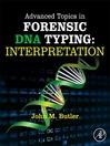 Advanced Topics in Forensic DNA Typing (eBook): Interpretation