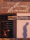 Different Crimes, Different Criminals (eBook): Understanding, Treating and Preventing Criminal Behavior