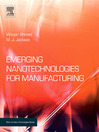 Emerging Nanotechnologies for Manufacturing (eBook)