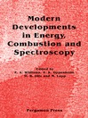 Modern Developments in Energy, Combustion and Spectroscopy (eBook): In Honor of S. S. Penner