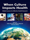 When Culture Impacts Health (eBook): Global Lessons for Effective Health Research