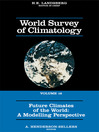 Future Climates of the World (eBook): A Modelling Perspective