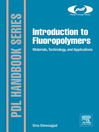 Introduction to Fluoropolymers (eBook): Materials, Technology and Applications