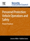 Personnel Protection (eBook): Vehicle Operations and Safety: Proven Practices